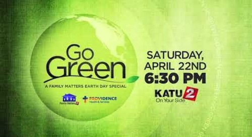 Providence KATU Family Matters April 2017 15 Go Green promo