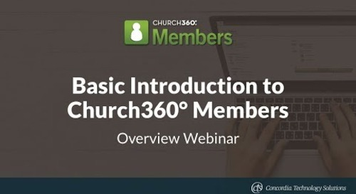Basic Introduction to Church360° Members