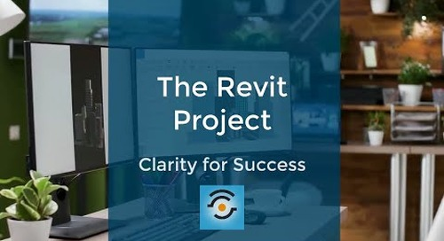 The Revit Project: Clarity for Success