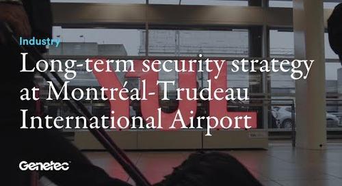 Building a long-term security strategy at Montréal-Trudeau International Airport (YUL)