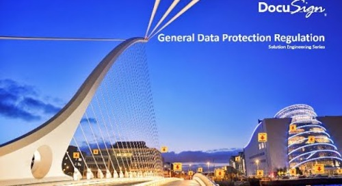 GDPR- DocuSign Solution Engineering