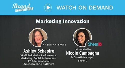 SheerID Fire Side Chat: Marketing Innovation American Eagle Outfitters Inc.