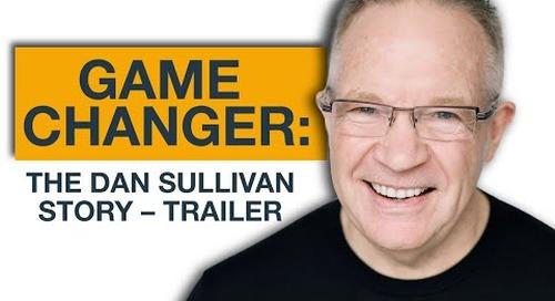 Game Changer: The Dan Sullivan Story - Trailer