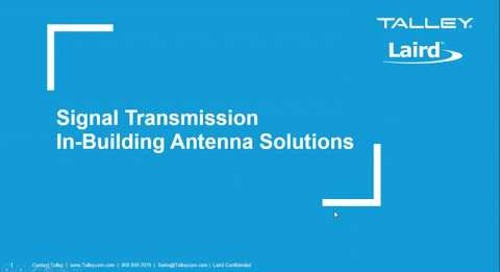 Webinar: Laird   Signal Transmission DAS Antenna Solutions