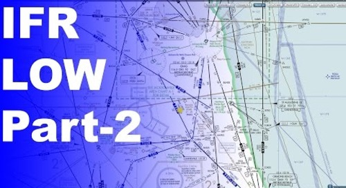 Ep. 202: IFR Low Enroute Charts Explained | Advanced Knowledge Part 2