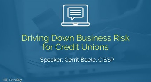 Driving Down Business Risk for Credit Unions