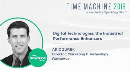 Digital Technologies, the Industrial Performance Enhancers - Time Machine 2018