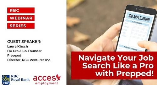 RBC Royal Bank Webinar   Navigate Your Job Search Like a Pro with Prepped!