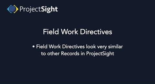 ProjectSight Training - Field Work Directives