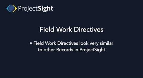 ProjectSight Training - Field Work Directives