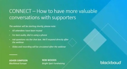 CONNECT - How to have more valuable conversations with your supporters