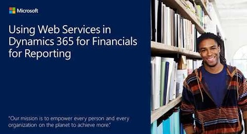 Using Web Services in Dynamics 365 for Financials for reporting