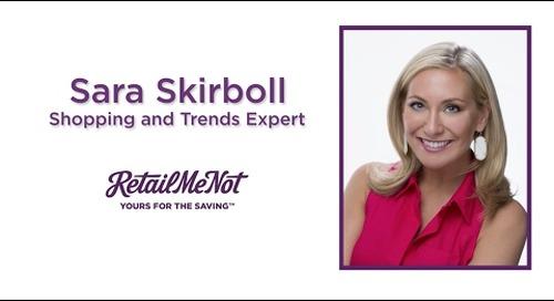 RetailMeNot's Shopping & Trends Expert Sara Skirboll