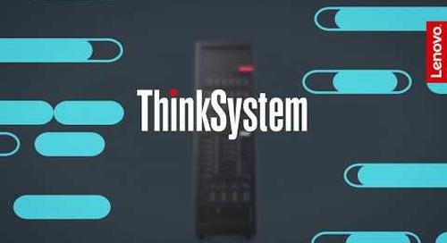Lenovo ThinkSystem Servers: Customer-defined Innovation