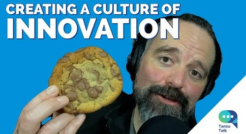"""Tanzu Talk: Creating and Sustaining a Culture of Innovation, of What is """"DevOps Culture""""?"""