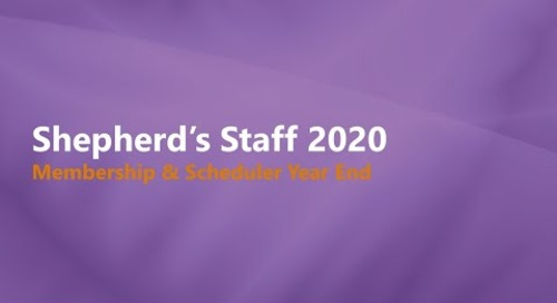 Shepherd's Staff 2019: Membership & Scheduler Year End Process