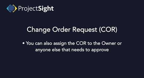 ProjectSight Training - Change Order Requests