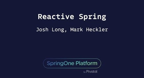 Reactive Spring - Josh Long, Mark Heckler