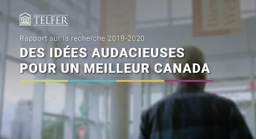 Rapport sur la recherche 2019-2020 - Des idées audacieuses pour un meilleur Canada