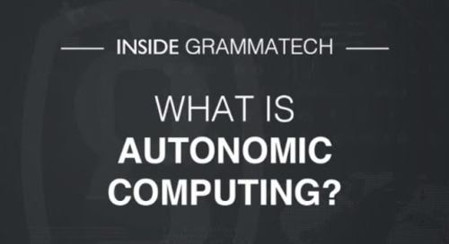 Inside GrammaTech: What is Autonomic Computing?