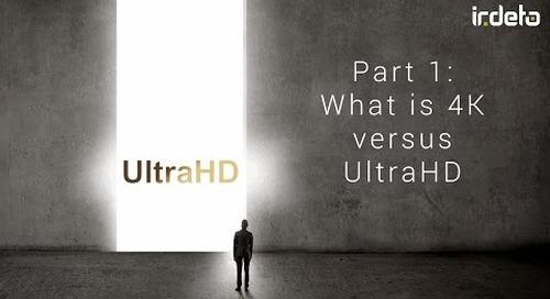 4K UHD video 1: What is 4K vs. UltraHD