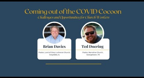 Coming Out of the COVID Cocoon |  How Churches Can Move Forward after the Pandemic