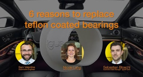 6 reasons to replace teflon coated bearings