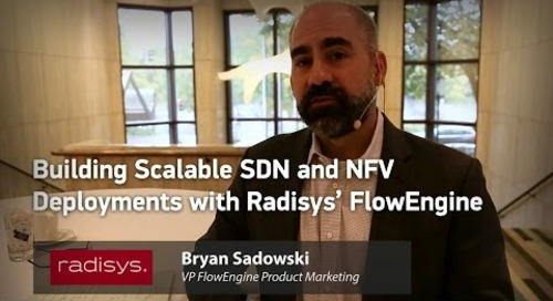 Building Scalable SDN and NFV Deployments with Radisys' FlowEngine