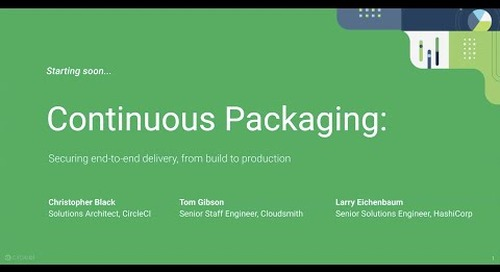 Continuous Packaging: Securing end-to-end delivery, from build to production