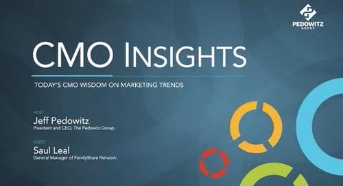 CMO Insights: Saul Leal, FamilyShare Network