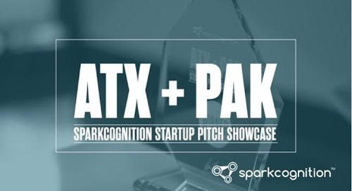 ATX+PAK SparkCognition Startup Pitch Showcase 2017 - SparkCognition