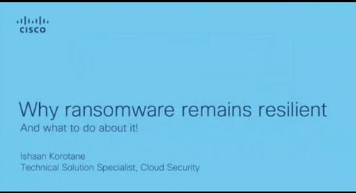 Why ransomware remains resilient in 2020 - and what to do about it!