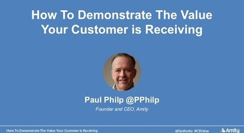 How To Demonstrate The Value Your Customer Is Receiving