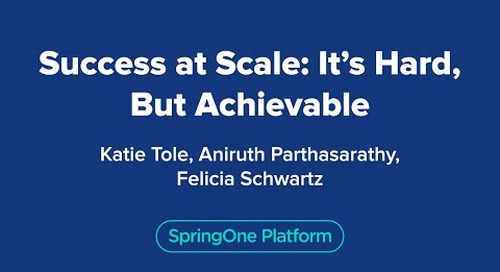 Success at Scale: It's Hard, But Achievable