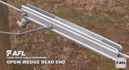 AFL OPGW Wedge Dead End Installation