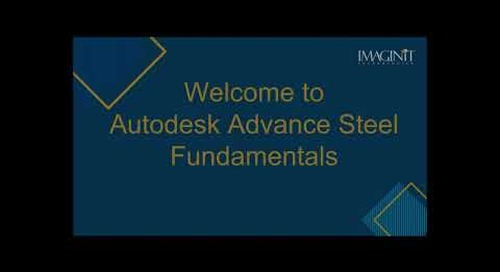 Autodesk Advance Steel Fundamentals