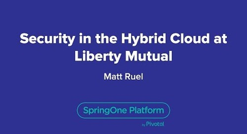 Security in the Hybrid Cloud at Liberty Mutual
