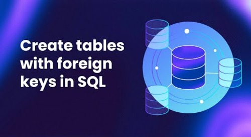 How to Create Tables with Foreign Keys in SQL