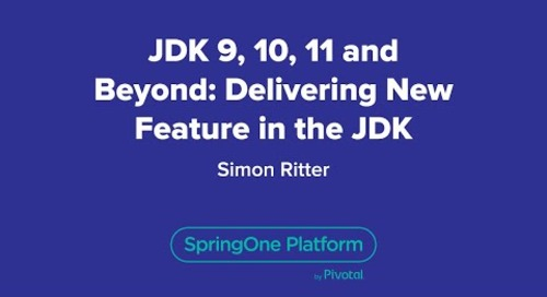 JDK 9, 10, 11 and Beyond: Delivering New Feature in the JDK