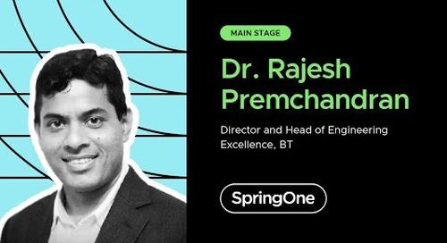 Rajesh Premchandran at SpringOne 2020