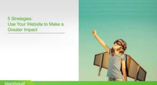 Blackbaud Webinar: Use your Website to Make a Greater Impact