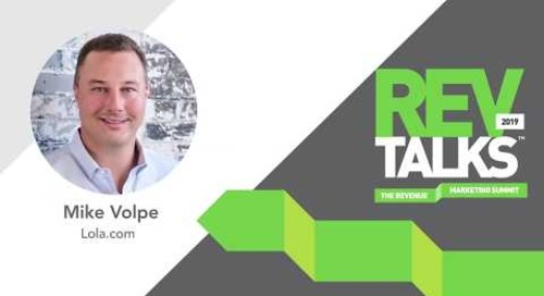 Achieve Growth by Aligning Demand Gen Program to GTM Strategy | Mike Volpe at REVTalks 2019