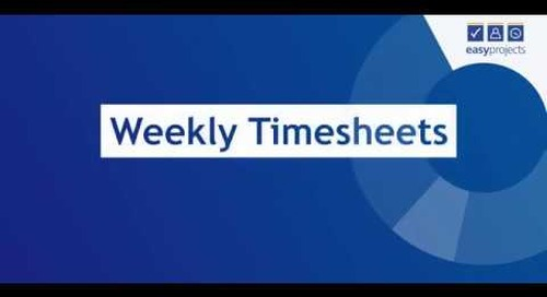 Weekly Timesheet - Easy Projects Tutorial