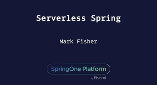 Serverless Spring - Mark Fisher