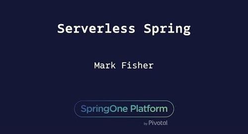 Serverless Spring - Mark Fisher