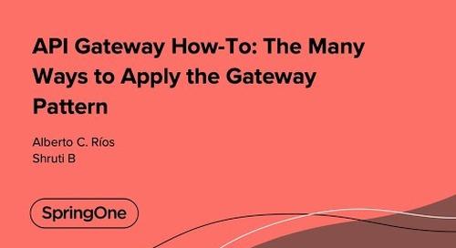 API Gateway How-To: The Many Ways to Apply the Gateway Pattern