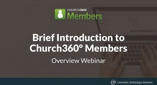 Brief Introduction to Church360° Members