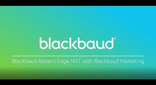 Introduction to Blackbaud Raiser's Edge NXT + Blackbaud Marketing