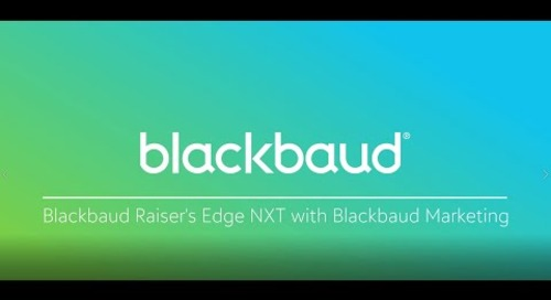 Introduction to Blackbaud Raiser's Edge NXT + Blackbaud Marketing