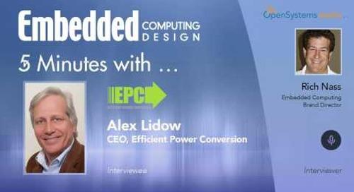 Five Minutes With…Alex Lidow, CEO, Efficient Power Conversion